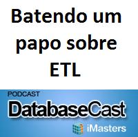 Minha participação (again) no Databasecast